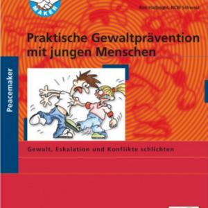Praktische Gewaltprävention mit jungen Menschen